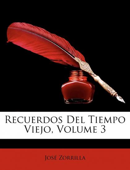 RECUERDOS DEL TIEMPO VIEJO, VOLUME 3