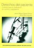 DERECHOS DEL PACIENTE : CRITERIOS PARA SU EVALUACIÓN EN CENTROS HOSPITALARIOS