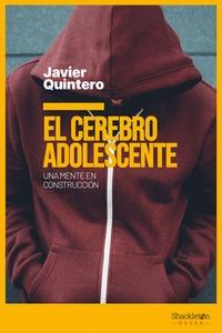 EL CEREBRO ADOLESCENTE. UNA MENTE EN CONSTRUCCIÓN