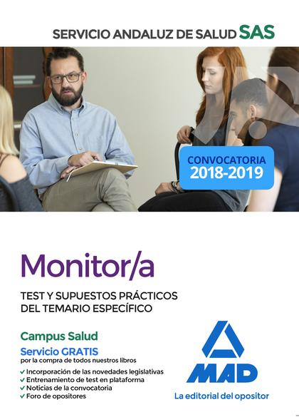 MONITOR/A DEL SAS. TEST Y SUPUESTOS PRÁCTICOS DEL TEMARIO ESPECÍFICO