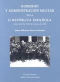 GOBIERNO Y ADMINISTRACIÓN MILITAR EN LA II REPÚBLICA ESPAÑOLA, 14 DE ABRIL DE 1931-18 DE JULIO