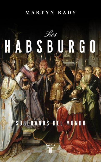 LOS HABSBURGO                                                                   SOBERANOS DEL M