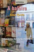 A BALOIRA: CIDADANÍAS, LITERATURAS, MUNDOS