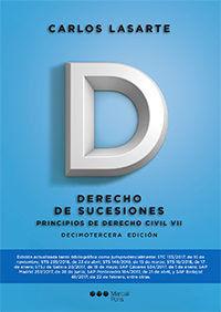 2018 PRINCIPIOS DERECHO CIVIL TOMO VII DERECHO DE SUCESIONES.