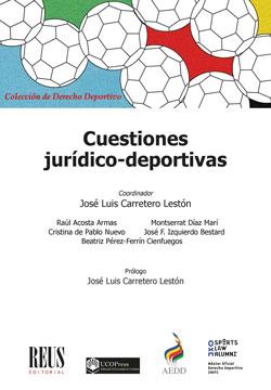 CUESTIONES JURÍDICO-DEPORTIVAS.