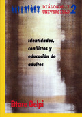 IDENTIDADES, CONFLICTOS Y EDUCACIÓN DE ADULTOS.
