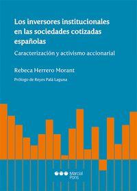 LOS INVERSORES INSTITUCIONALES EN LAS SOCIEDADES COTIZADAS ESPAÑOLAS. CARACTERIZACIÓN Y ACTIVIS