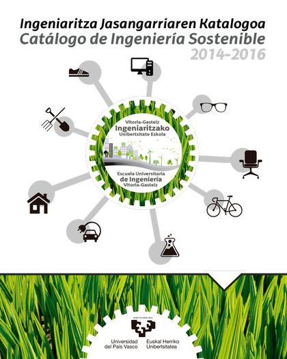 INGENIARITZA JASANGARRIAREN KATALOGOA - CATÁLOGO DE INGENIERÍA SOSTENIBLE 2014-2VITORIA-GASTEIZ