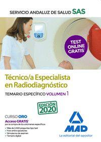 TECNICO/A ESPECIALISTA EN RADIODIAGNOSTICO TEMARIO ESPECIFICO VOLUMEN 1.
