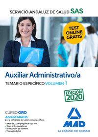 AUXILIAR ADMINISTRATIVO;A DEL SERVICIO ANDALUZ DE SALUD. TEMARIO ESPECÍFICO VOLU