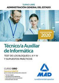 TEST DE LOS BLOQUES II, III Y IV Y SUPUESTOS PRACTICOS TECNICO;A AUXILIAR DE INF.