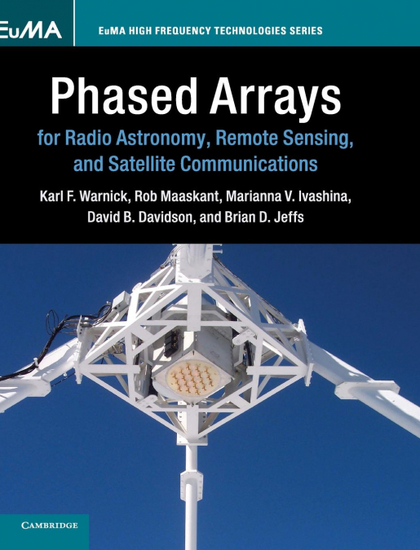 PHASED ARRAYS FOR RADIO ASTRONOMY, REMOTE SENSING, AND SATELLITE             COM