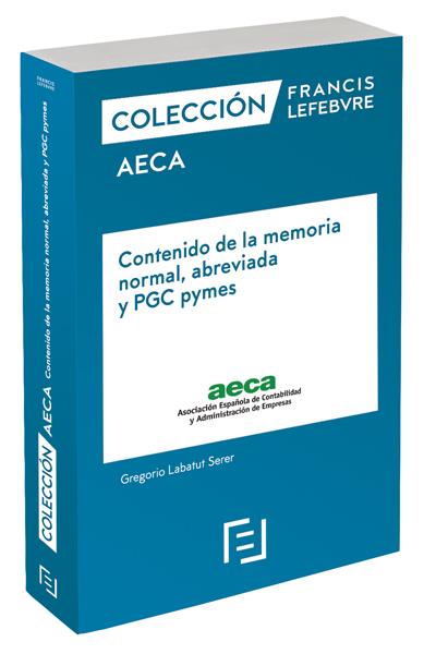 CONTENIDO DE LA MEMORIA NORMAL, ABREVIADA Y PGC PYMES