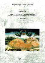 ESPAÑA A FINALES DE LA EDAD MEDIA - 2. SOCIEDAD