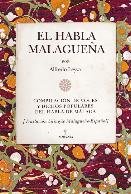 EL HABLA MALAGUEÑA
