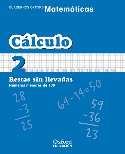 MATEMÁTICAS, CÁLCULO, EDUCACIÓN PRIMARIA, 1 CICLO. CUADERNO TEMÁTICO 2