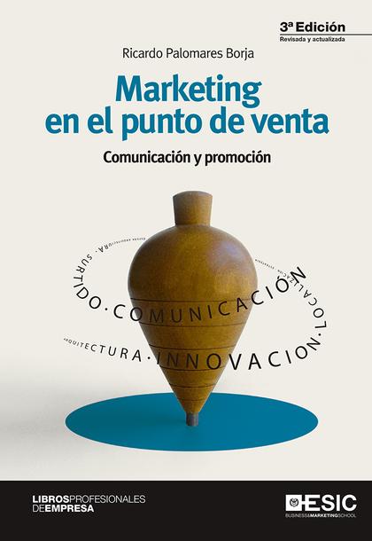 MARKETING EN EL PUNTO DE VENTA                                                  COMUNICACIÓN Y