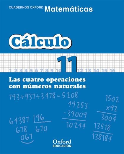 MATEMÁTICAS, CÁLCULO, EDUCACIÓN PRIMARIA, 3 CICLO. CUADERNO TEMÁTICO 11