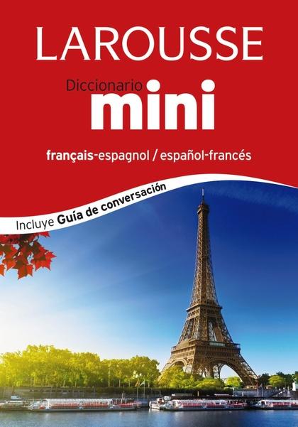 DICCIONARIO MINI ESPAÑOL-FRANCÉS, FRANÇAIS-ESPAGNOL