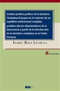 ANÁLISIS JURÍDICO-POLÍTICO DE LA INICIATIVA CIUDADANA EUROPEA EN EL CONTEXTO DE.