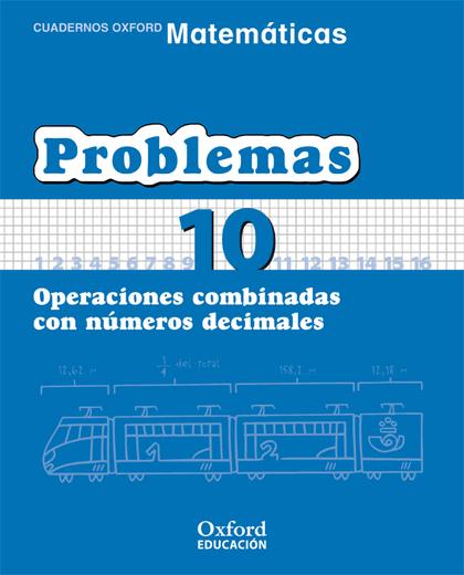 MATEMÁTICAS, PROBLEMAS, EDUCACIÓN PRIMARIA, 2 CICLO. CUADERNO TEMÁTICO 10