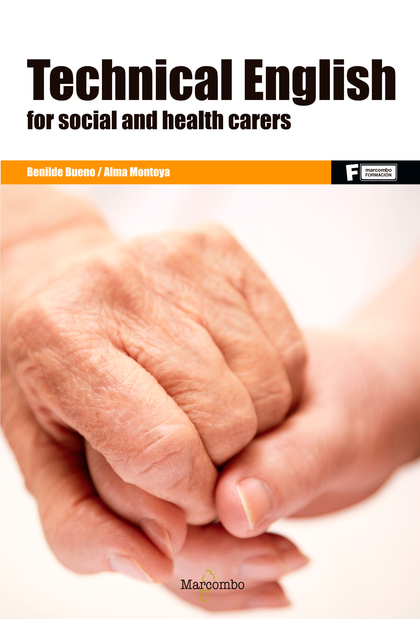 *TECHNICAL ENGLISH FOR SOCIAL AND HEALTH CARERS.