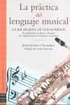 LA PRÁCTICA DEL LENGUAJE MUSICAL. LA JERARQUÍA DE LOS SONIDOS