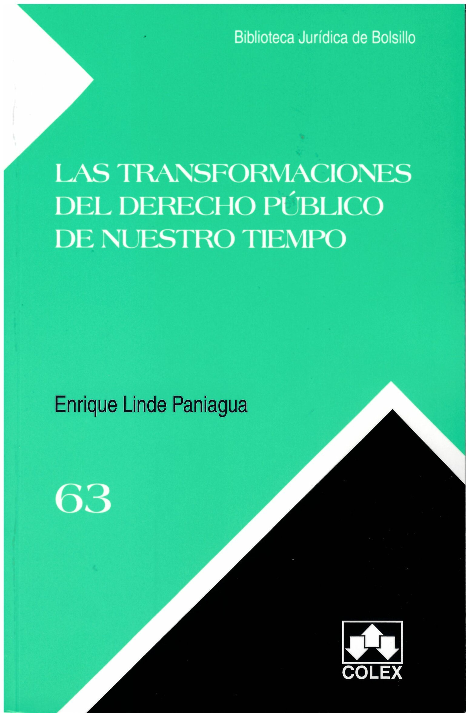 LAS TRANSFORMACIONES DEL DERECHO PÚBLICO DE NUESTRO TIEMPO
