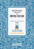 RECETARIO ABREVIADO DE CONFITERÍA-PASTELERÍA Y SIMILARES
