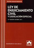 LEY DE ENJUICIAMIENTO CIVIL Y LEGISLACION ESPECIAL.