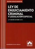 LEY DE ENJUICIAMIENTO CRIMINAL Y LEGISLACION ESPECIAL.