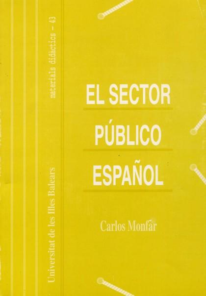 EL SECTOR PÚBLICO ESPAÑOL.