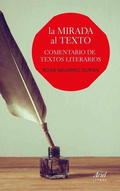 LA MIRADA AL TEXTO. COMENTARIO DE TEXTOS LITERARIOS