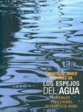 LOS ESPEJOS DEL AGUA: HOMENAJES Y REFLEXIONES EN TIEMPOS DE AYUNO