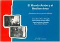 EL MUNDO ÁRABE Y EL MEDITERRÁNEO