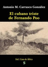 EL CUBANO TRISTE DE FERNANDO POO