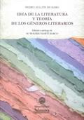 IDEA DE LA LITERATURA Y TEORÍA DE LOS GÉNEROS LITERATIOS.