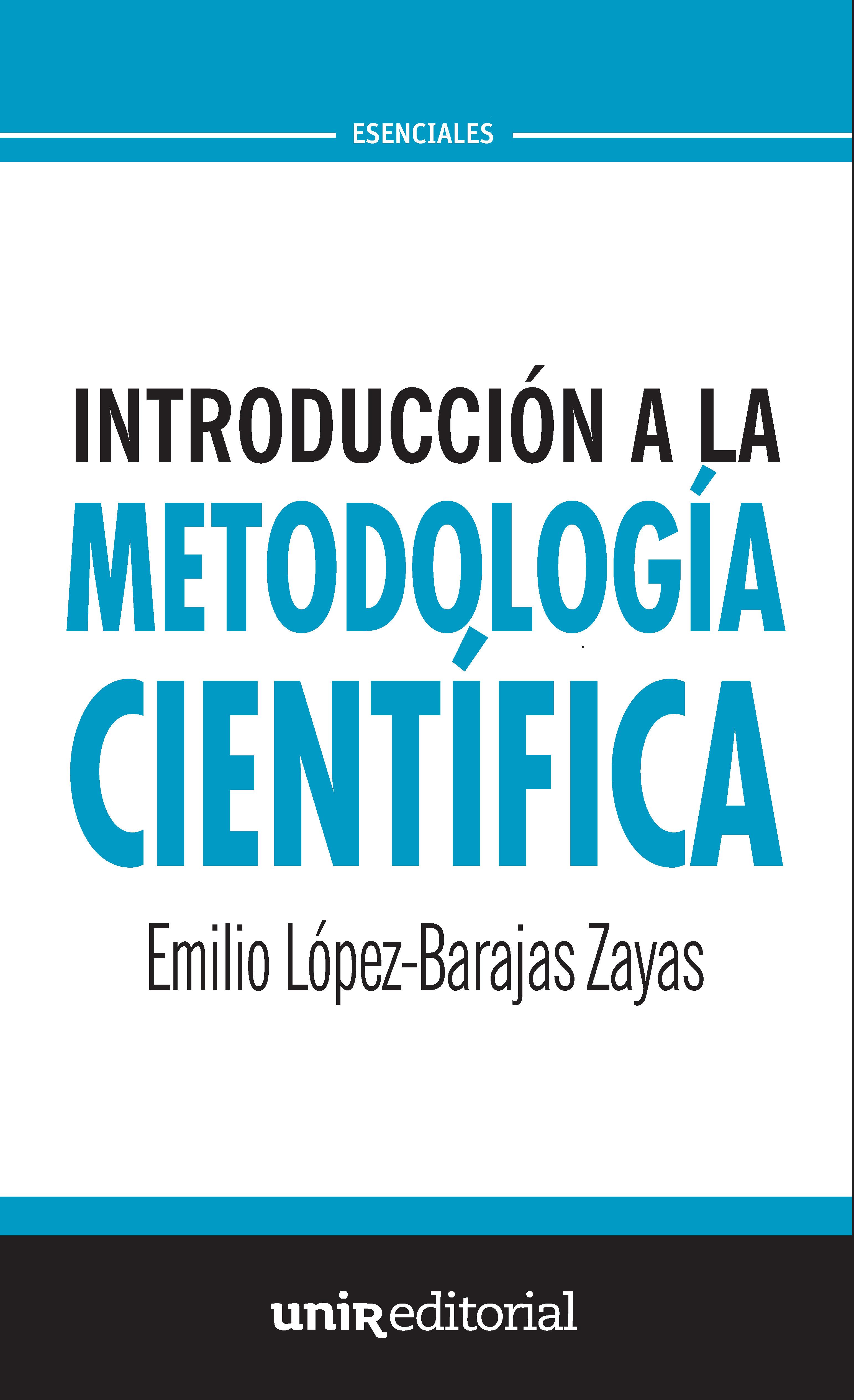 INTRODUCCIÓN A LA METODOLOGÍA CIENTÍFICA : SIETE PIEZAS FÁCILES