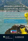 RÉGIMEN JURÍDICO DE LA GESTIÓN DEL AGUA : ASPECTOS HIDROLÓGICOS, ORGANIZATIVOS, TRIBUTARIOS, DE