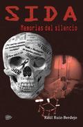 SIDA : MEMORIAS DEL SILENCIO