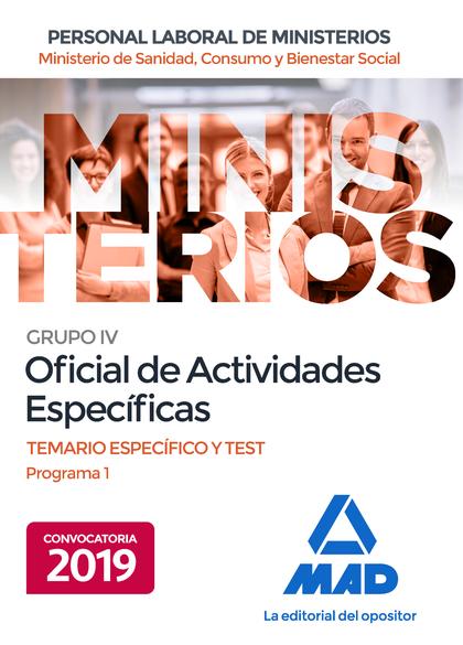 OFICIAL DE ACTIVIDADES ESPECÍFICAS DEL MINISTERIO DE SANIDAD, CONSUMO Y BIENESTA