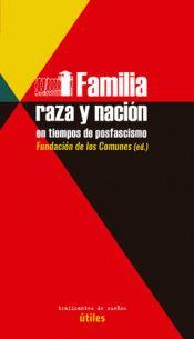 FAMILIA, RAZA Y NACIÓN EN TIEMPOS DE POSFASCISMO.