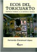 ECOS DEL TORICUARTO : TERTULIA TAURINA A LA ESPAÑOLA USANZA