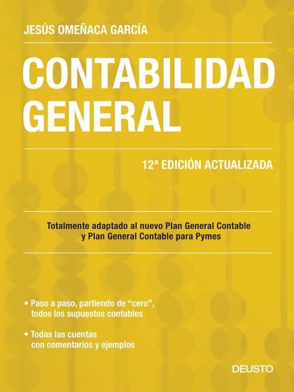 CONTABILIDAD GENERAL : TOTALMENTE ADAPTADO AL NUEVO PLAN GENERAL CONTABLE Y PLAN GENERAL CONTAB