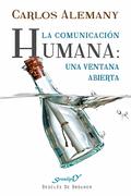 LA COMUNICACIÓN HUMANA : UNA VENTANA ABIERTA