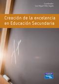 CREACIÓN DE LA EXCELENCIA EN EDUCACIÓN SECUNDARIA.