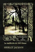 LA MALDICIÓN DE HILL HOUSE.