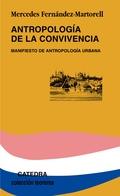 ANTROPOLOGÍA DE LA CONVIVENCIA. MANIFIESTO DE ANTROPOLOGÍA URBANA