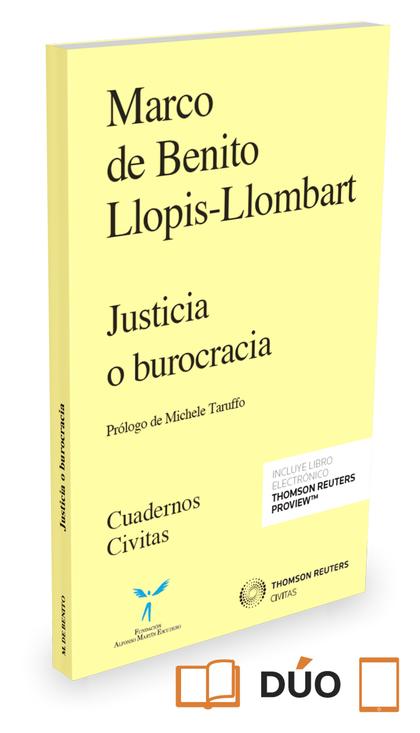 JUSTICIA O BUROCRACIA (PAPEL + E-BOOK).