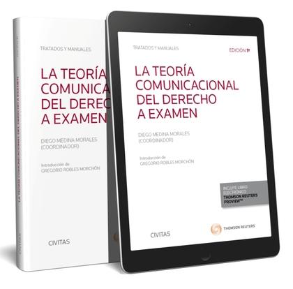 TEORIA COMUNICACIONAL DEL DERECHO A EXAMEN, LA.